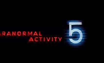 PARANORMAL ACTIVITY 5, LA CATASTROPHE ULTIME ?