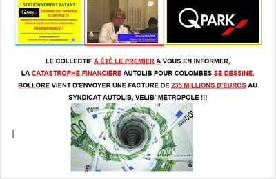 LE COLLECTIF A ÉTÉ LE PREMIER A VOUS EN INFORMER,  LA CATASTROPHE FINANCIÈRE AUTOLIB POUR COLOMBES SE DESSINE,  BOLLORE VIENT D'ENVOYER UNE FACTURE DE 235 MILLIONS D'EUROS AU SYNDICAT AUTOLIB, VELIB' MÉTROPOLE!!!