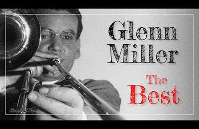 The Best Of Glenn Miller & His Orchestra - Moonlight Serenade