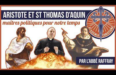 Abbé Raffray - Aristote et Saint Thomas d'Aquin : maîtres politiques pour notre temps