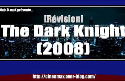 [Révision] The Dark Knight (2008)