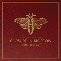 """CLOSURE IN MOSCOW - """"First Temple"""""""