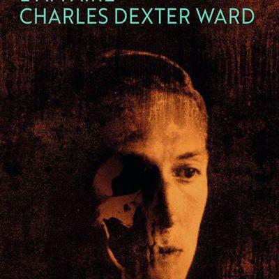 L'Affaire Charles Dexter Ward, H.P Lovecraft, 1941