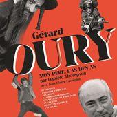 Mon père, l'as des as : l'hommage de Danièle Thompson à Gérard Oury. - Leblogtvnews.com