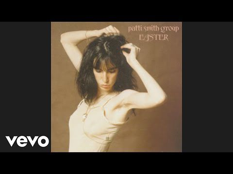 Patti Smith Group - Because the Night (Official Audio)