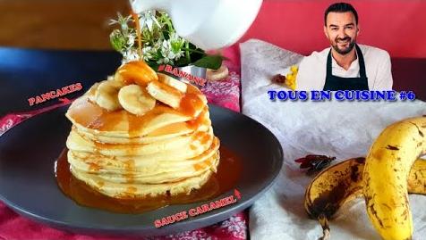 Tous en Cuisine : Les Pancakes Banane et Sauce Caramel de Cyril Lignac !