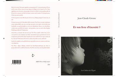 Et ton livre d'éternité ? Jean-Claude Grosse + Vita Nova