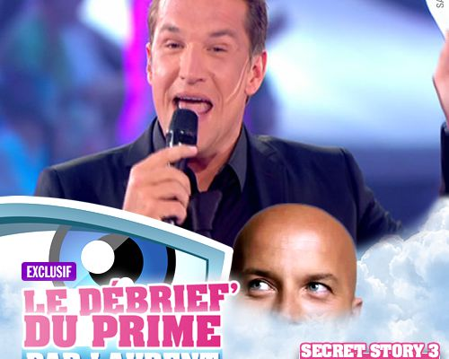 EXCLUSIF / Secret Story 3 : le débrief' du 9ème prime par Laurent !