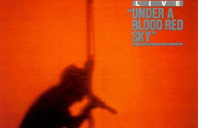 U2 -Under a Blood Red Sky