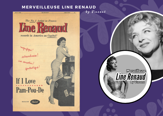 DOCUMENTS: Promo Disque The n°1 Artist in France Line Renaud - The Billboard 07/05/1955