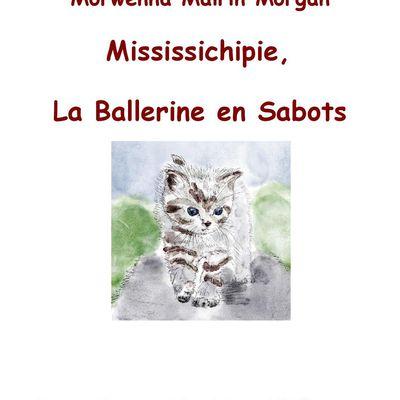 MISSISSICHIPIE,  LA BALLERINE EN SABOTS ...