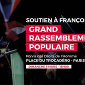 Rappel : Grand rassemblement populaire au Trocadéro ce dimanche