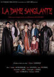 La Dame Sanglante : Un voyage au coeur d'une légende!