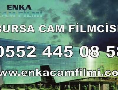 BURSA CAM FİLMCİSİ 0552 445 08 58