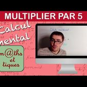 Multiplier par 5 - Calcul mental