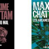 Maxime Chattam : L'âme du Mal - Les arcanes du Chaos - Le blog de Claude LE NOCHER