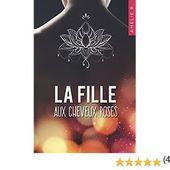 La fille aux cheveux roses: Un roman contemporain où amitié, sentiments et suspense vont bouleverser la vie de deux étudiantes que tout oppose