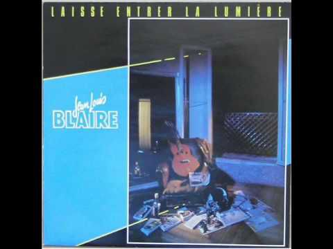JEAN LOUIS BLAIRE - IL PLEUT DU BLUES