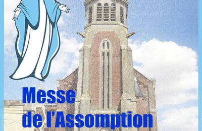 Messe de l'Assomption en l'église Saint Géry.