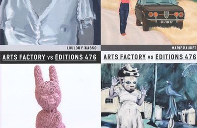 Exposition Collective Contemporaine: Arts Factory vs Éditions 476