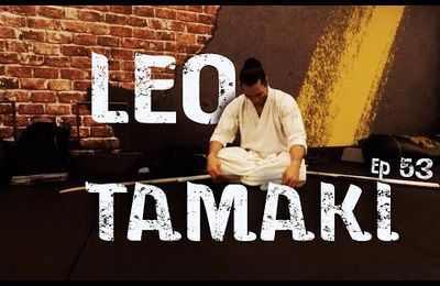 Léo Tamaki in melody, épisode 53
