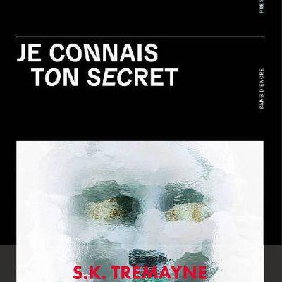 Le livre du jour : JE CONNAIS TON SECRET