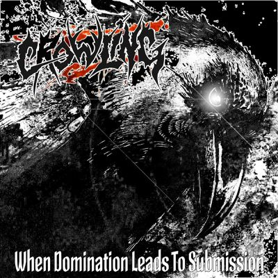 CROWLING- 'When domination leads to submission'