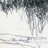 Vincent Viala: Mes deux L - Musikstreaming - Lyssna i Deezer