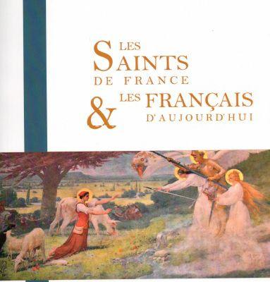 Les Saints de France et les Français d'aujourd'hui-Abbé J.P. GAC – 2021 – (Fraternité ST. Thomas Becket)
