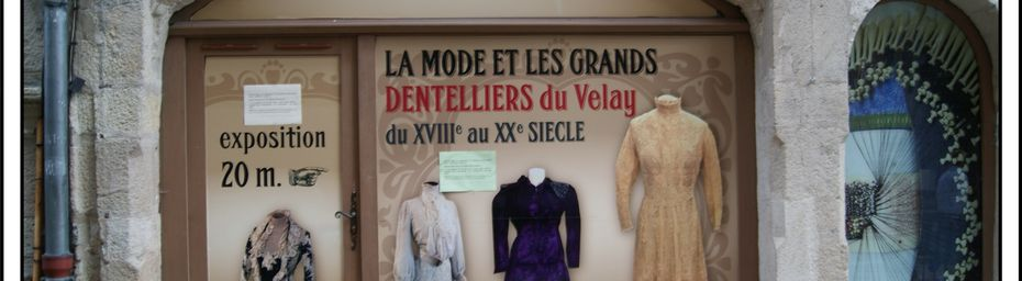 Le Puy en Velay et la Dentelle
