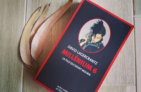 Millenium 6 La fille qui devait mourir de David Lagercrantz