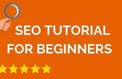SEO Tutorial For Beginers - Where To Start?