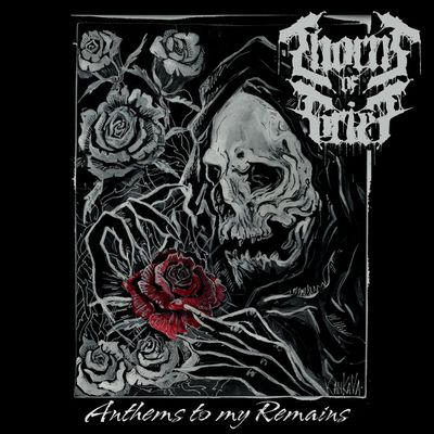 THORNS OF GRIEF-'Anthems To My Remains'