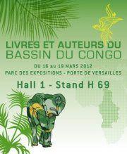 Rendez-vous avec les livres et les auteurs du bassin du Congo au salon international du livre de Paris du 16 Mars 2012.