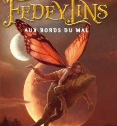Fedeylins 2 : aux bords du mal