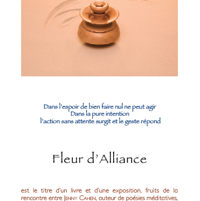"""Dossier de présentation de l'exposition""""Fleur d'Alliance"""""""