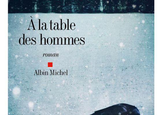 A la table des hommes - Sylvie Germain
