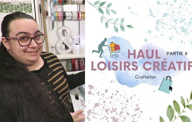 Haul, Site de loisirs créatifs...[Partie 2]