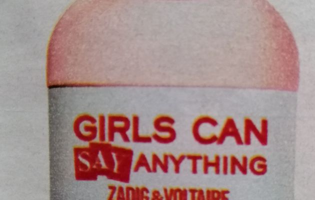 Girls can say anything Zadig & Voltaire