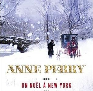 Un Noël à New York, Anne Perry