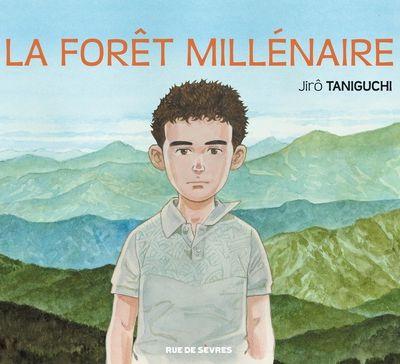 La forêt millénaire de Jirô Taniguchi