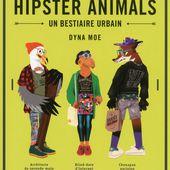 hipster animals   Résultats de recherche   Hugo & Cie