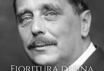 FIORITURA DI UNA STRANA ORCHIDEA - H. G. WELLS