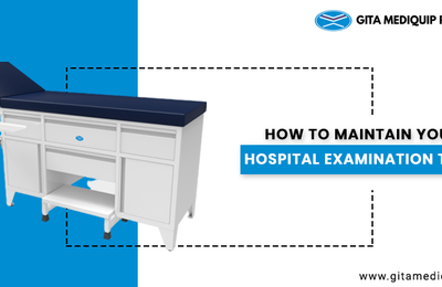 How to Maintain your Hospital Examination Table