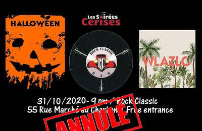 🎵 Halloween night : Dolores + Wlazlo @ Rock Classic - 31/10/2020 - annulé