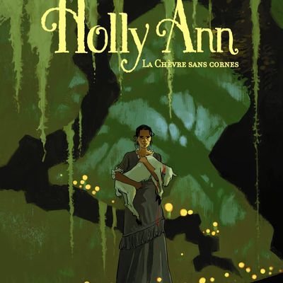 Coup de coeur : Holly Ann La chèvre sans cornes aux éditions Casterman
