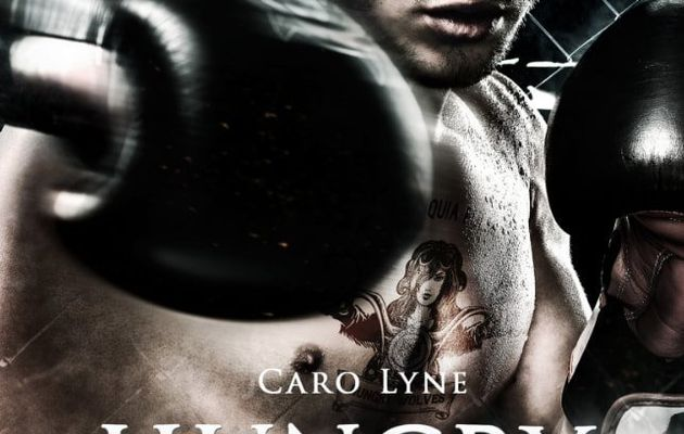 Hungry Wolves tome 2 - Caro Lyne