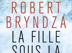 La fille sous la glace / Robert Bryndza