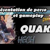 Quake présentation de perso et gameplay
