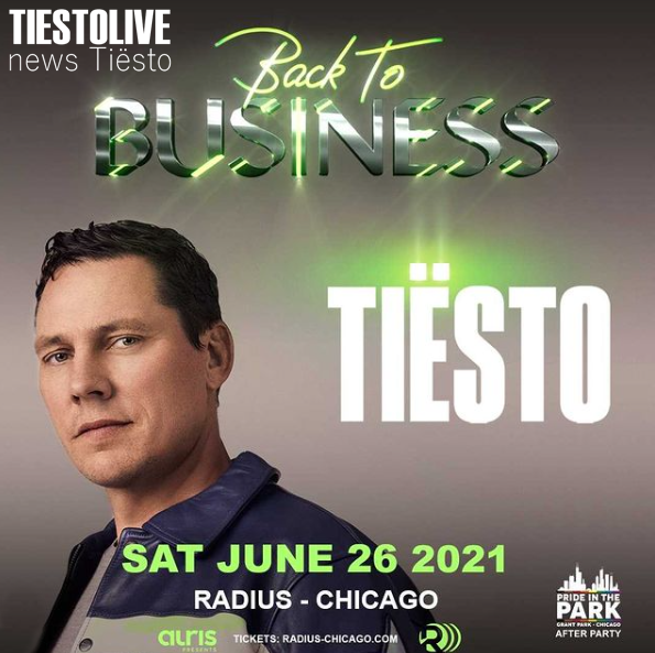 Tiësto date  Radius  Chicago IL - june 26, 2021  after party Pride In The Park